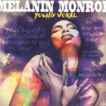 """Young Vokal sets October 11th release date for new single, """"Melanin Monroe"""""""