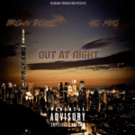 Brown Dollaz – Out At Night Ft. Go Yayo   @Brown_Dollaz