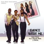 New Music: Chad Focus – Dance With Me Featuring Raeliss |