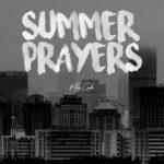 Milan Credle – Summer Prayers | @milancredle |