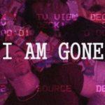 G Dinero Ft FSO Mont – I Am Gone | @GavDinero