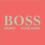 New Music: Drako And Yung Bans – Boss   @drakosquad @YungBans @babygrande