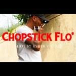 L.H. – Chopstick Flo' @LdotHdot
