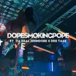DopeSmokingPope Ft Da'Real JohnDoee & Dre T 448 – TrapStar @Dopesmokingpope