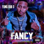 Yung Dub D – I Did