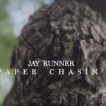 "JayRunner – "" Paper Chasin """