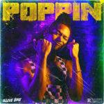 2'Live Bre – Poppin' @2LiveBre