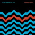 New Music: Factor Chandelier – Better Way Featuring Ceschi | @factormusic
