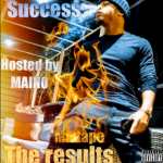 Success – The Results EP Hosted by Maino