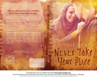 Print Layout for Pre-Made Book Cover ID#0127201702 (Never Take Your Place)