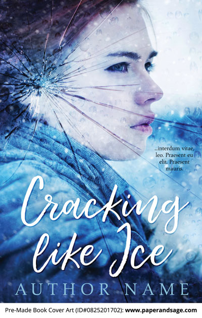 Pre-Made Book Cover ID#0825201702 (Cracking Like Ice)