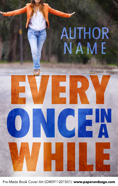 Pre-Made Book Cover ID#0911201501 (Every Once in A While)