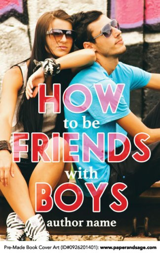 Pre-Made Book Cover ID#0926201401 (How to be Friends with Boys)