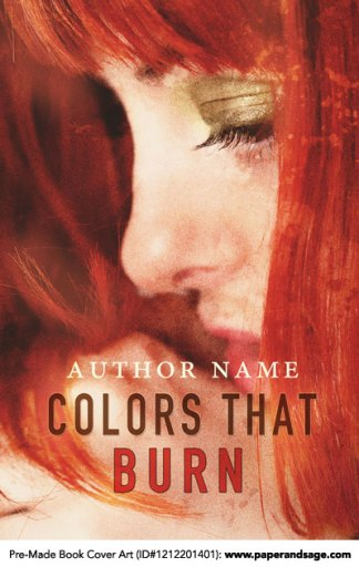 Pre-Made Book Cover ID#1212201401 (Colors That Burn)