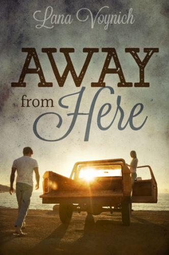 Away from Here by Lana Voynich