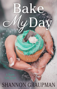 Book Cover for Bake My Day by Shannon Graupman