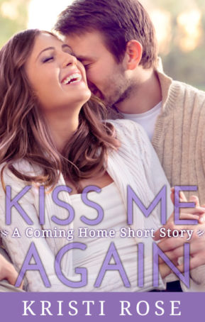 Book Cover for Kiss Me Again by Kristi Rose