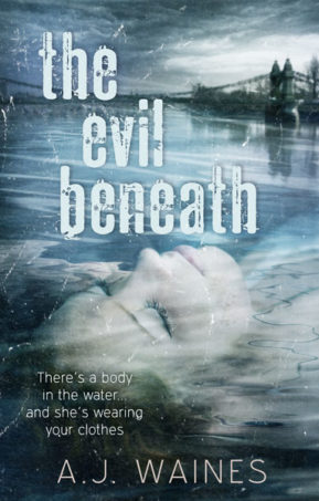 Book Cover for The Evil Beneath by AJ Waines