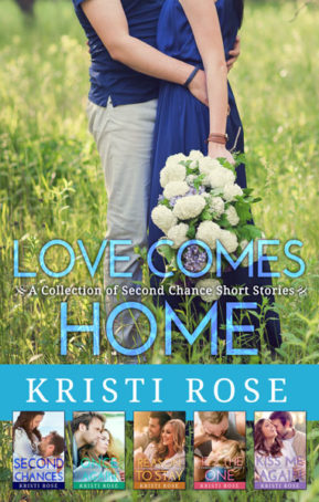 Book Cover for Love Comes Home: Second Chance Short Story Collection by Kristi Rose