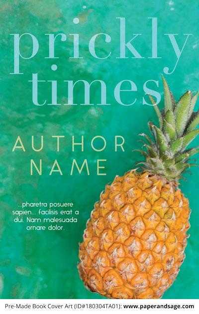 Pre-Made Book Cover ID#180304TA01 (Prickly Times)