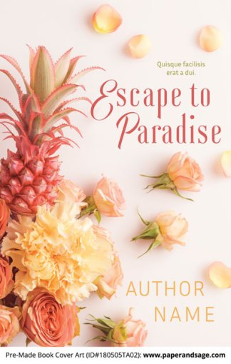 Pre-Made Book Cover ID#180505TA02 (Escape to Paradise)