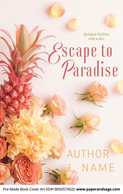 Pre-Made Book Cover ID#180505TA02 (Escape to Paradise)