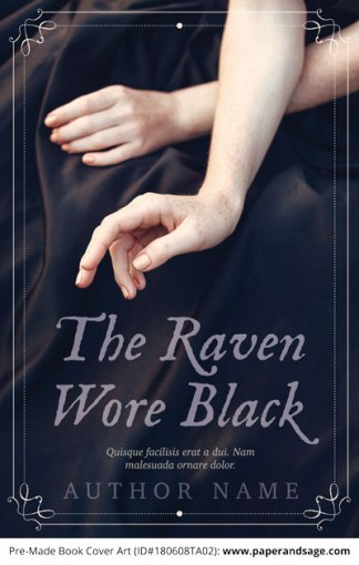 Pre-Made Book Cover ID#180608TA02 (The Raven Wore Black)