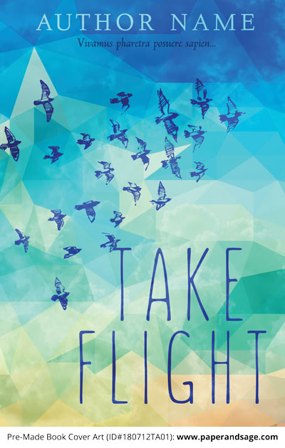 Pre-Made Book Cover ID#180712TA01 (Take Flight)
