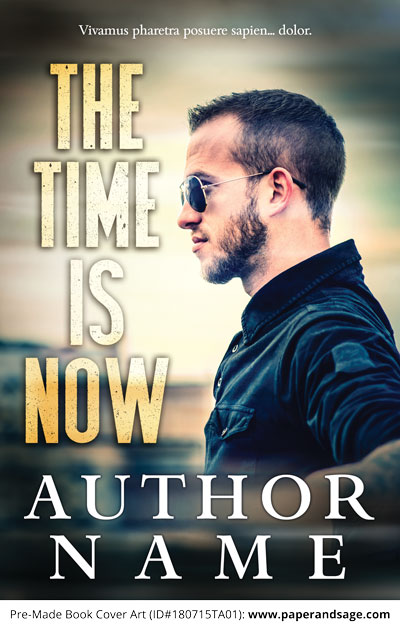 Pre-Made Book Cover ID#180715TA01 (The Time is Now)
