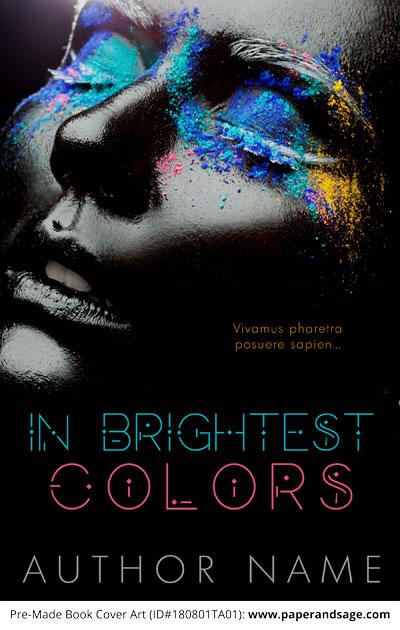 Pre-Made Book Cover ID#180801TA01 (In Brightest Colors)