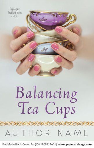 Pre-Made Book Cover ID#180921TA01 (Balancing Tea Cups)