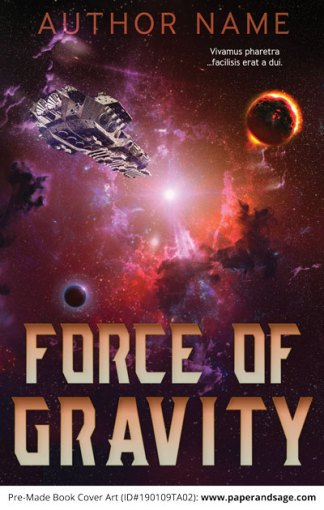 Pre-Made Book Cover ID#190109TA02 (Force of Gravity)