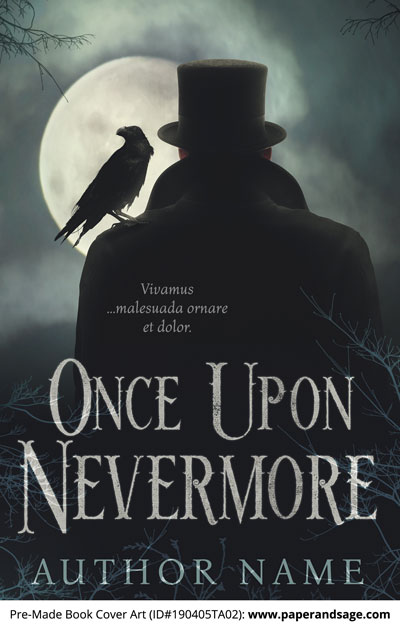 Pre-Made Book Cover ID#190405TA02 (Once Upon Nevermore)