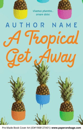Pre-Made Book Cover ID#190812TA01 (A Tropical Get Away)