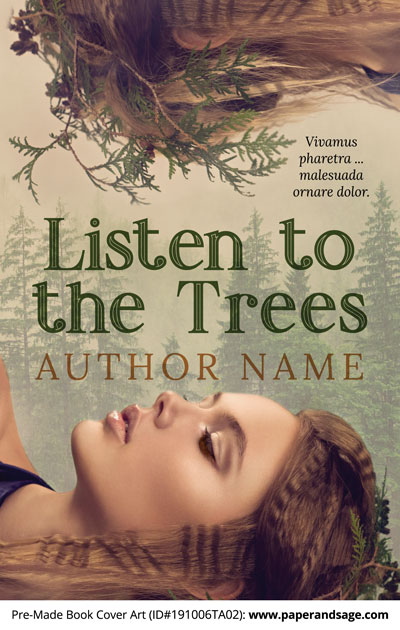 Pre-Made Book Cover ID#191006TA02 (Listen to the Trees)