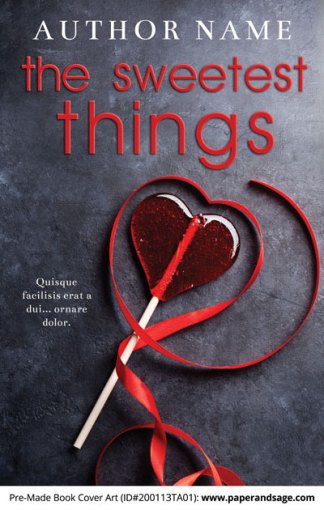 Pre-Made Book Cover ID#200113TA01 (The Sweetest Things)