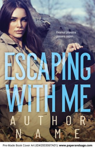 Pre-Made Book Cover ID#200306TA01 (Escaping With Me)