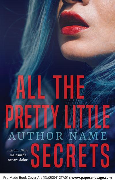 Pre-Made Book Cover ID#200412TA01 (All the Pretty Little Secrets)