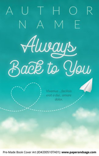 Pre-Made Book Cover ID#200510TA01 (Always Back to You)