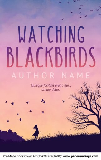 Pre-Made Book Cover ID#200609TA01 (Watching Blackbirds)