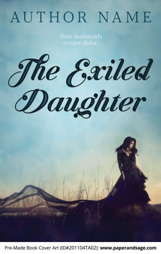 Pre-Made Book Cover ID#201104TA02 (The Exiled Daughter)