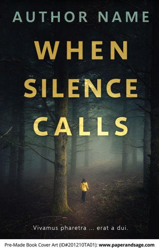 Pre-Made Book Cover ID#201210TA01 (When Silence Calls)