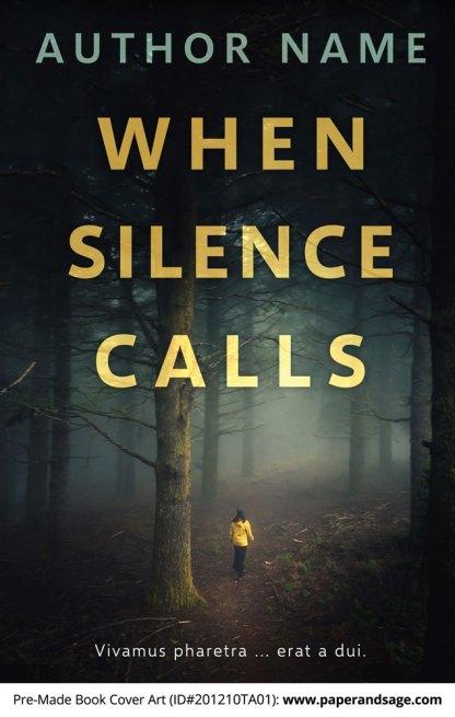 Pre-Made Book Cover ID#201210TA01 (When Silence Calls)