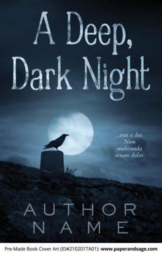 Pre-Made Book Cover ID#210201TA01 (A Deep, Dark Night)