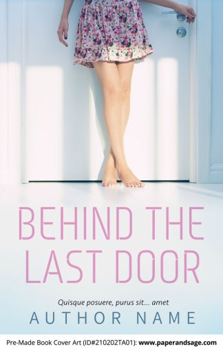 Pre-Made Book Cover ID#210202TA01 (Behind the Last Door)