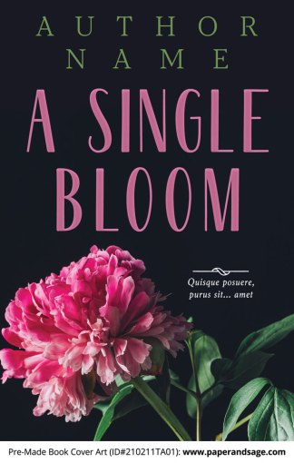 Pre-Made Book Cover ID#210211TA01 (A Single Bloom)