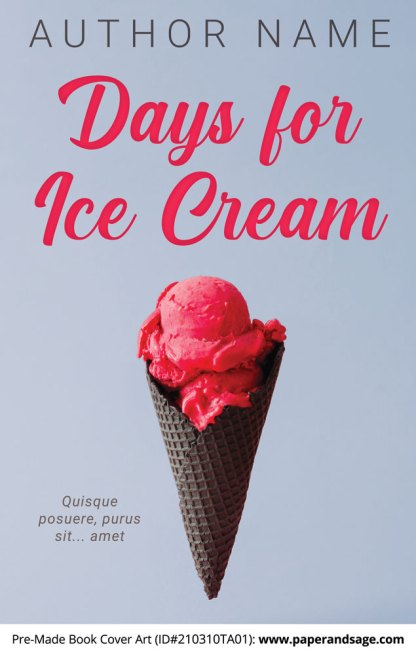 Pre-Made Book Cover ID#210310TA01 (Days for Ice Cream)
