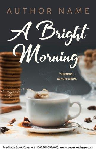 Pre-Made Book Cover ID#210606TA01 (A Bright Morning)