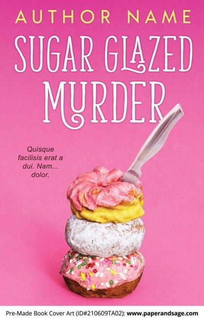 Pre-Made Book Cover ID#210609TA02 (Sugar Glazed Murder)