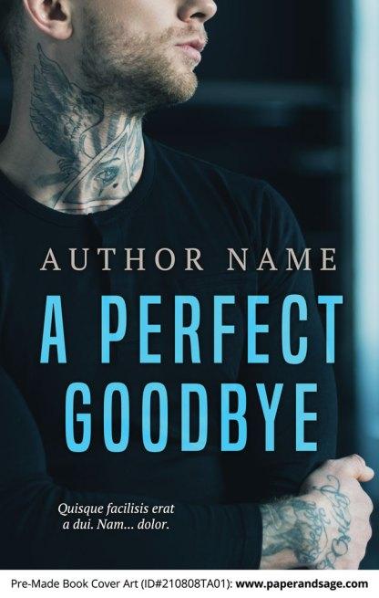 PreMade Book Cover ID#210808TA01 (A Perfect Goodbye)